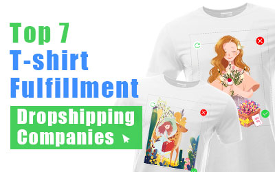 Top 7 T-shirt Fulfillment Companies