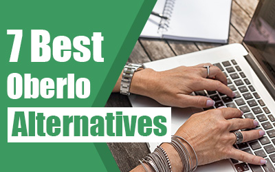 7 Best Oberlo Alternatives in 2021