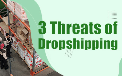 3 Emerging Threats of Dropshipping You Must Aware