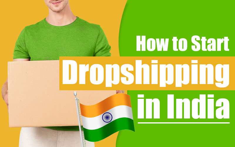 how to start dropshipping business in india