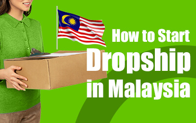 How to Dropship in Malaysia?