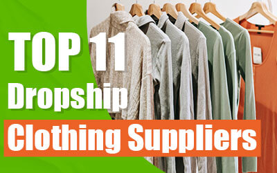 Top 11 Dropshipping Clothing Suppliers